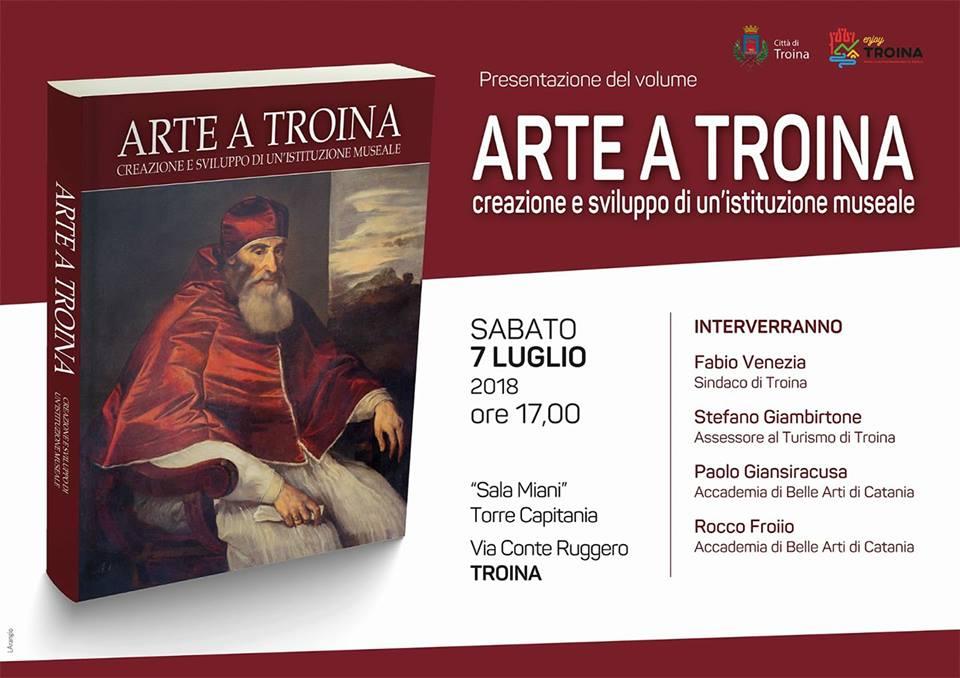 """Presentazione del volume """"Arte a Troina. Creazione e sviluppo di un'istituzione museale"""""""